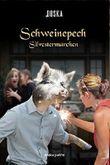 Schweinepech: Silvestermärchen