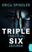 Triple Six: Tödliche Zeichen
