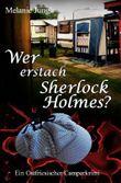Wer erstach Sherlock Holmes