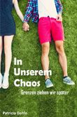 In unserem Chaos