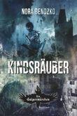 """Buch in der Ähnliche Bücher wie """"Nora Bendzkos Galgenmärchen / Kindsräuber"""" - Wer dieses Buch mag, mag auch... Liste"""