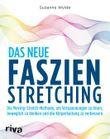 Das neue Faszien-Stretching