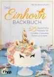 """Buch in der Ähnliche Bücher wie """"Einhorntastisch backen"""" - Wer dieses Buch mag, mag auch... Liste"""