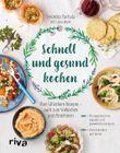 Schnell und gesund kochen