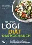 Die neue LOGI-Diät - Das Kochbuch