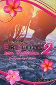 Zum-Verlieben-Reihe / Ein Surfer zum Verlieben 2 – ein Surfer fürs Leben