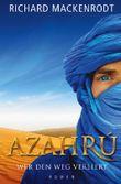Azahrú – Wer den Weg verliert
