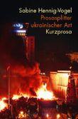 Prosasplitter ukrainischer Art