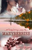 Manyberries: Raspberry Lane