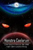 Monstra Coelorum: Eine Geschichte aus der Welt nach dem Letzten Krieg (Geschichten aus der Welt nach dem Letzten Krieg)