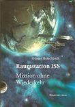Raumstation ISS: Mission ohne Wiederkehr (Weltraumkrimi)
