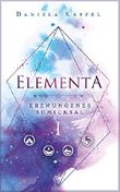 Elementa: Erzwungenes Schicksal (Elementa-Trilogie)