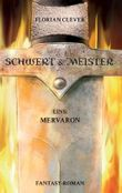 Schwert & Meister - Mervaron