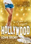 Ich will keinen Bodyguard!: Liebesroman. Band 2 (Hollywood Love Story Serie)