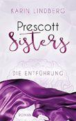 Prescott Sisters - Die Entführung