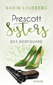 Prescott Sisters - The Bodyguard