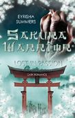 Sakura Warrior - Lost in Passion: Band 2 (Sakura Warrior - Reihe)