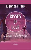 Kisses of Love - Lisas Moment