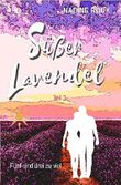 Süßer Lavendel - Fünf sind drei zu viel: Teil 3