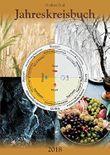 Jahreskreisbuch 2018: Das Arbeitsbuch zu den Jahreskreisfesten