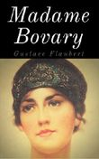 Madame Bovary: Vollständig überarbeitete Ausgabe mit neuer Rechtschreibung