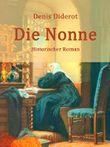 Die Nonne: Historischer Roman
