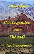 Die Legenden von Shèngdi: Das Geheimnis