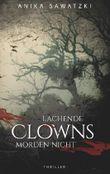 Lachende Clowns morden nicht