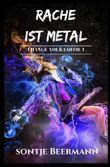 Change Your Color / Rache ist Metal