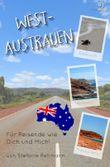 Reiseführer für Reisende wie Dich und Mich / Westaustralien