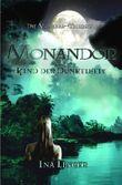 Die Mondiar-Trilogie / Monandor