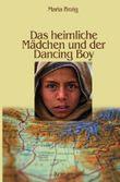 Das heimliche Mädchen und der Dancing Boy