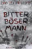 Niklas-Schröder Reihe / Bitter Böser Mann