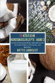 Köstliche Kokosnuss-Rezepte / 25 Köstliche Kokosnuss-Rezepte - Band 2