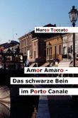 Amor Amaro / Amor Amaro - Das schwarze Bein im Porto Canale