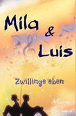 Mila und Luis: Zwillinge eben