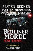 Sammelband - Fünf Krimis, Berliner Morde