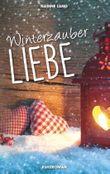 Winterzauber Liebe