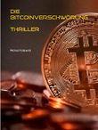 Die Bitcoinverschwörung: Thriller über eine Künstliche  Intelligenz