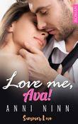 Love me, Ava!