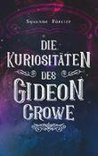 Die Kuriositäten des Gideon Crowe