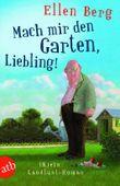 Mach mir den Garten, Liebling!