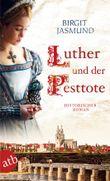 Luther und der Pesttote