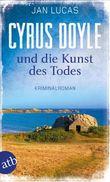 Cyrus Doyle und die Kunst des Todes