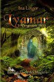 Lyamar - Vergessene Welt / Lyamar - Vergessene Welt - Band 2