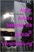 Amor Amaro beendet die diXXda©-Verschwörung