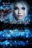 Celeste - Siehst du mich?