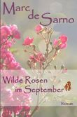 Wilde Rosen im September