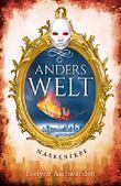 Anderswelt-Saga / Anderswelt – Maskenerbe
