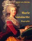 Marie Antoinette: Eine Romanbiografie
